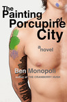 The Painting of Porcupine City (Mateo, #1)