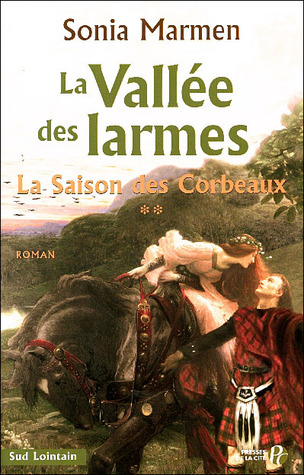 La saison des corbeaux by Sonia Marmen