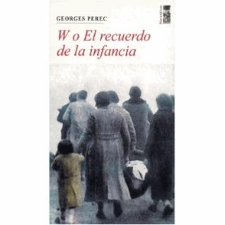 W o el recuerdo de la infancia by Georges Perec