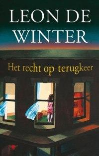 Ebook Het recht op terugkeer by Leon de Winter read!