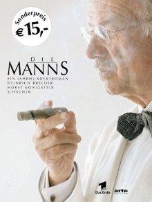 Die Manns: Ein Jahrhundertroman