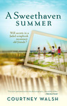 A Sweethaven Summer by Courtney Walsh