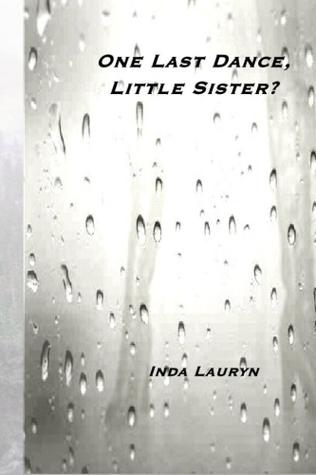 One Last Dance, Little Sister?