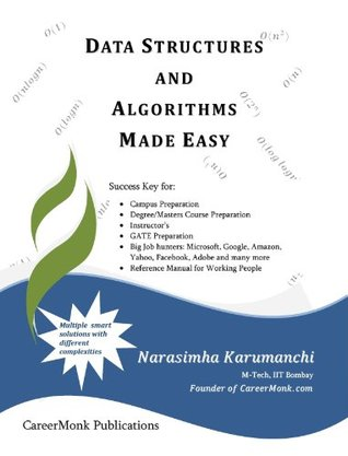 Data Structures and Algorithms Made Easy