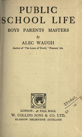 Public School Life: Boys Parents Masters