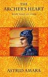 The Archer's Heart Book Three (The Archer's Heart, #3)