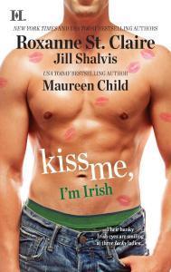 Kiss Me, I'm Irish by Roxanne St. Claire