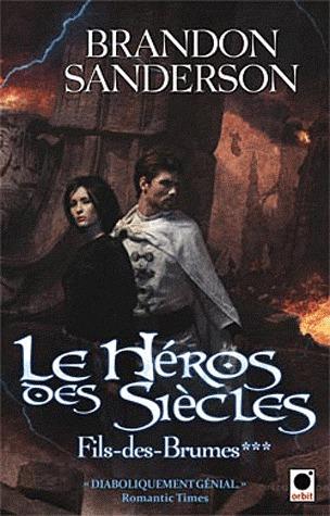 Le héros des siècles (Fils-des-brumes, #3)
