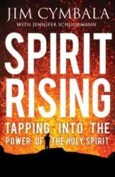 Spirit Rising by Jim Cymbala