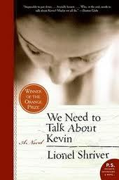 We Need to Talk About Kevin by Lionel Shriver