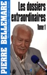 Les dossiers extraordinaires Tome 1