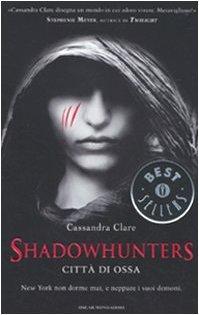 Città di ossa (Shadowhunters, #1)