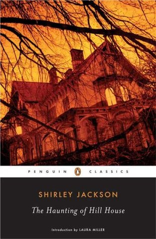 The Haunting of Hill House by Shirley Jackson