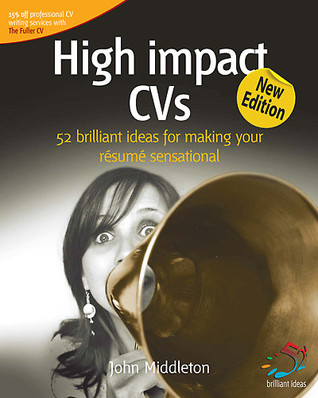 High impact CVs by John Middleton