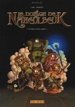 Première Saison, Partie 1 (Le Donjon de Naheulbeuk, #1)