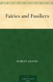 Fairies and Fusiliers by Robert Graves