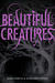 Beautiful Creatures (Caster Chronicles, #1) by Kami Garcia