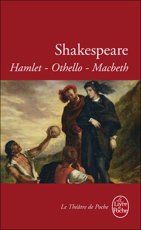 Hamlet / Othello / Macbeth