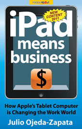 iPad Means Business - How Apple's Tablet Computer is Changing the Work World