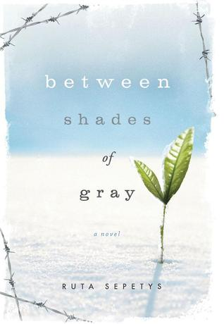 Between Shades of Gray (Hardcover)