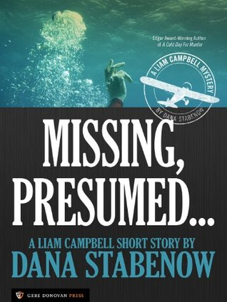 Missing, Presumed... (Liam Campbell, #4.25)