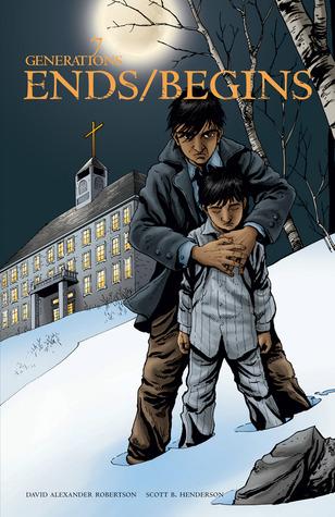 Ends/Begins (7 Generations, #3)