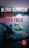 7 jours à River Falls by Alexis Aubenque