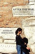 After the War: A Collection of Short Fiction by Postwar Italian Women
