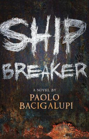 Image result for ship breaker paolo bacigalupi