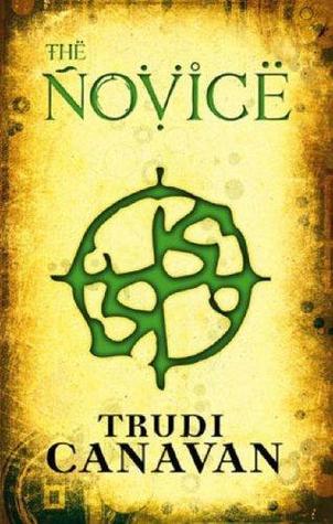 The Novice by Trudi Canavan