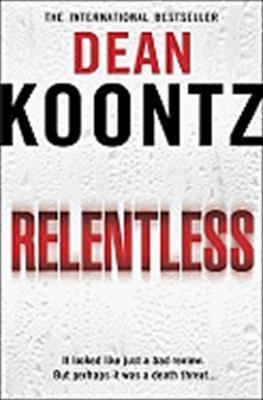 Relentless by Dean Koontz