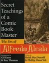 Secret Teachings Of A Comic Book Master by Heidi MacDonald
