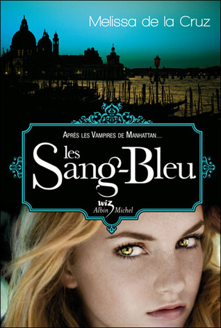 Les Sang-Bleu  (Les vampires de Manhattan, #2)