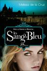 Les Sang-Bleu by Melissa de la Cruz