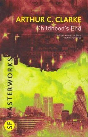 El fin de la infancia - Arthur C. Clarke