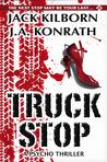 Truck Stop by Jack Kilborn