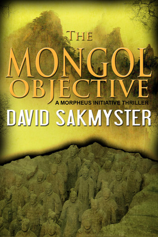 The Mongol Objective  (Morpheus Initiative, #2)