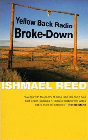 Yellow Back Radio Broke-Down by Ishmael Reed
