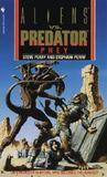 Aliens vs. Predator by Steve Perry