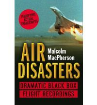 Air Disasters by Malcolm MacPherson