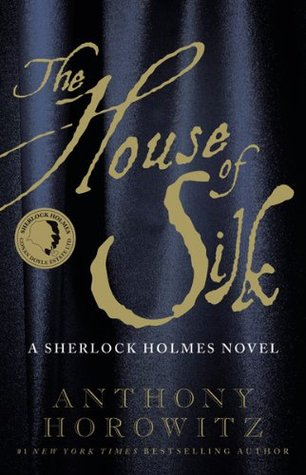 Book Review: Anthony Horowitz's The House of Silk
