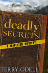 Deadly Secrets (Mapleton Mystery #1)