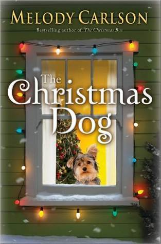 The Christmas Dog by Melody Carlson