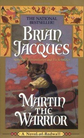 Martin the Warrior (Redwall, #6)