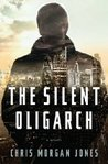 The Silent Oligarch (Ben Webster, #1)