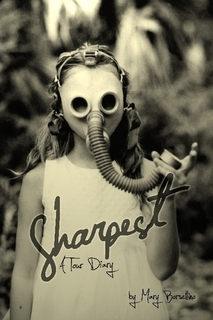 Sharpest -- a tour diary