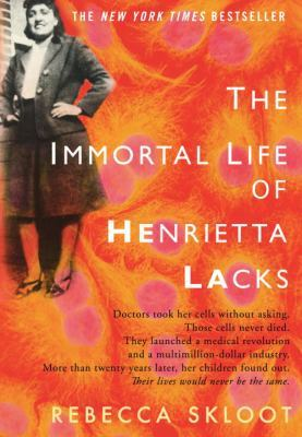 The Immortal Life of Henrietta Lacks (Hardcover)