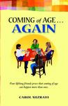 Coming of Age... AGAIN by Carol B. Mizrahi