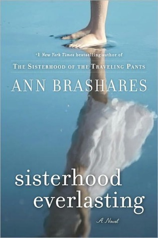 Sisterhood Everlasting by Ann Brashares