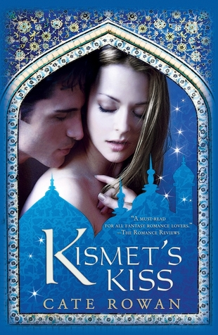 Kismet's Kiss by Cate Rowan